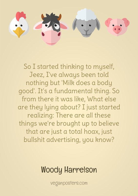 So I started thinking to myself, Jeez, I've always been told nothing but 'Milk does a... - Woody Harrelson #vegan https://t.co/iIvW9EdUjk
