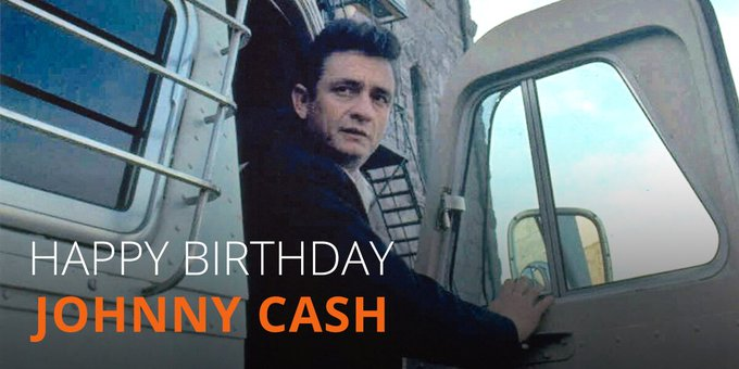 Happy Birthday, Johnny Cash.