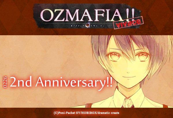 【2/26】✿『OZMAFIA!!-vivace』発売2周年!!✿   #ozmafia PS StoreにてDL版『O
