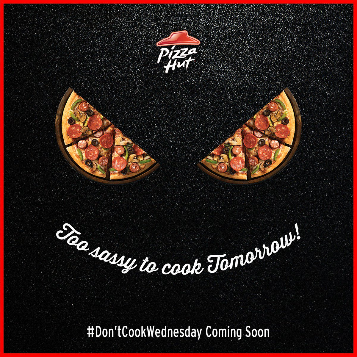 No cooking woes to trouble you tomorrow Be ready for DontCookWednesday. ThinkPizzaThinkPizzaHut https t.co 6pEBQRXphg