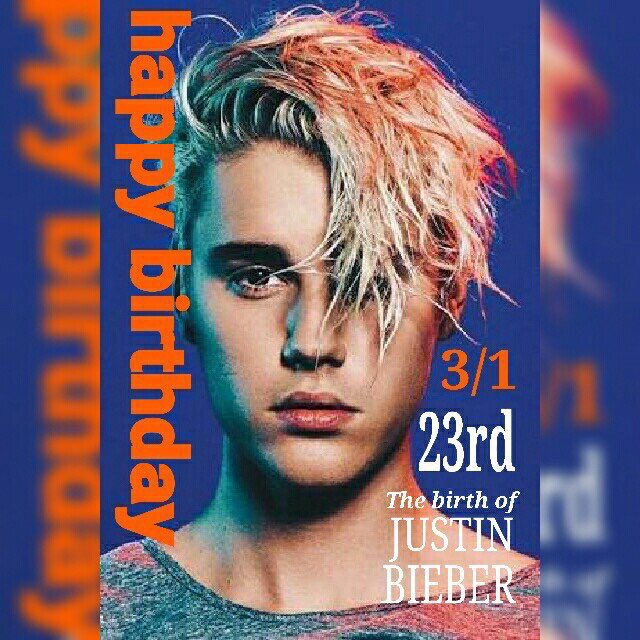 Happy birthday Justin Bieber!!!!!!