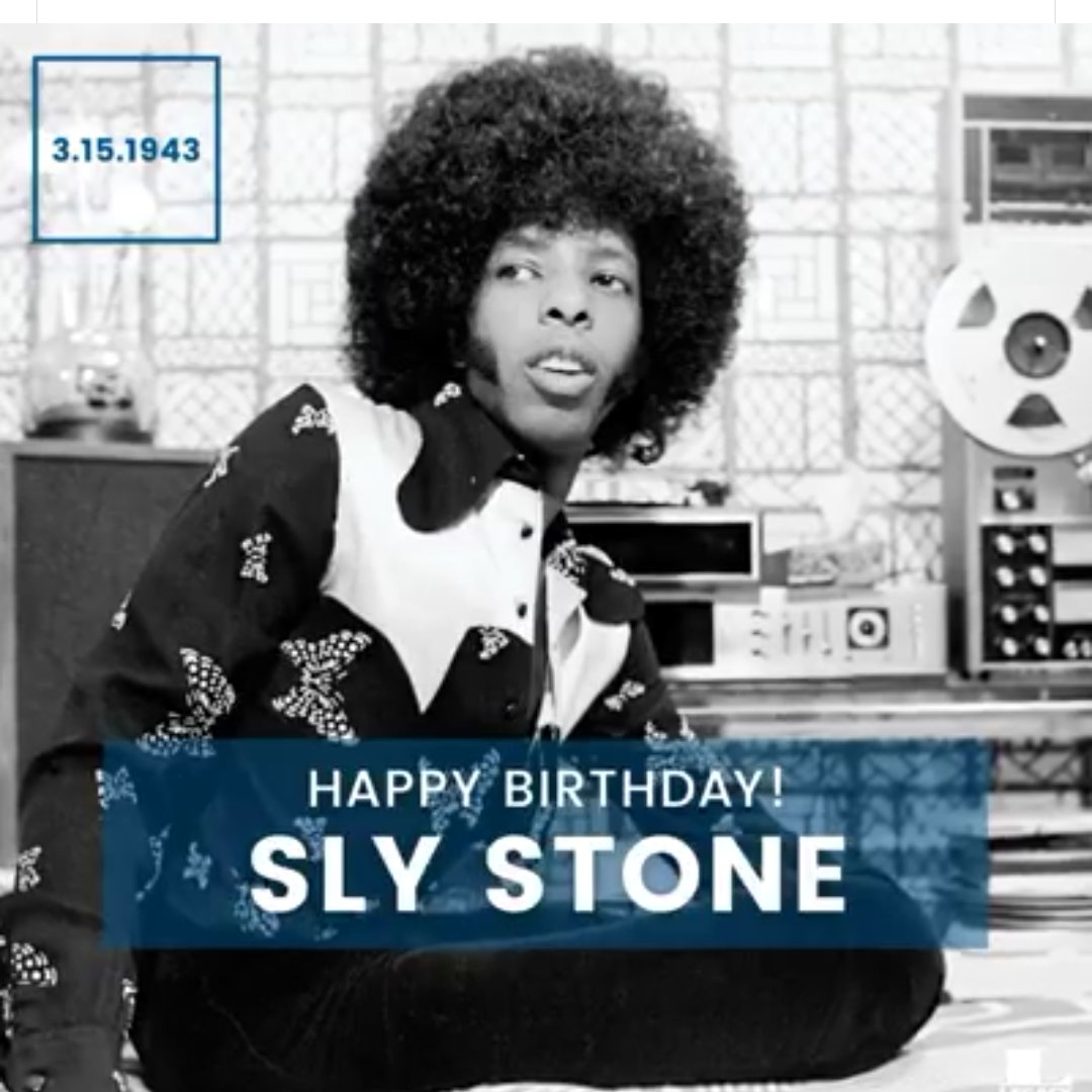 Happy birthday Sly stone! Mon idole de funk ..3 mois de plus que mon idole de rock