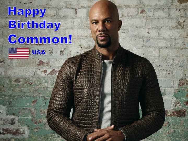 Happy 45th Birthday common