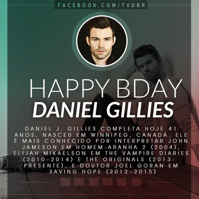 HAPPY BIRTHDAY  Hoje é aniversário do nosso querido Daniel Gillies eterno Elijah Mikaelson