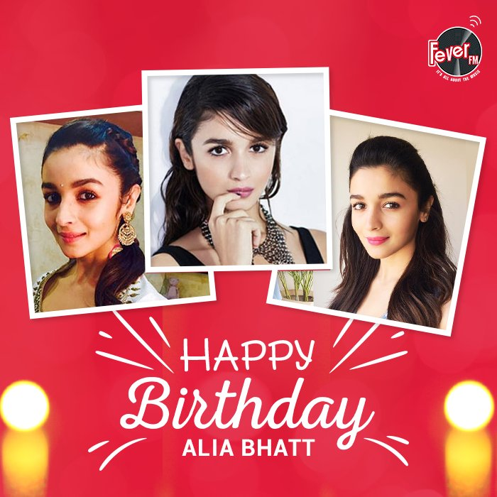Here s wishing the charming, ravishing, & powerhouse of talent Alia Bhatt a very happy birthday.