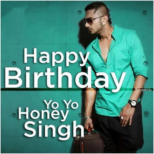 Happy Birthday Honey Singh! Few Things about him; Some rapped Songs.
