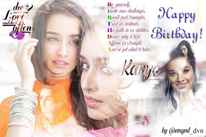 Ever and Forever I Continue Loving   Happy Birthday Shraddha Kapoor