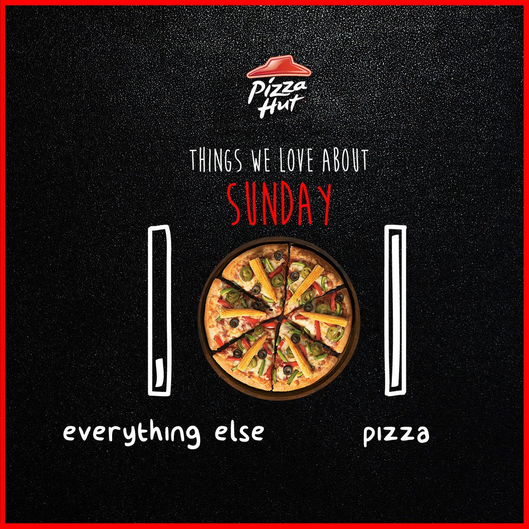 There s a lot to love about a Sunday, but the best of all is... pizza ThinkPizzaThinkPizzaHut https t.co 4CwNrjeW2V