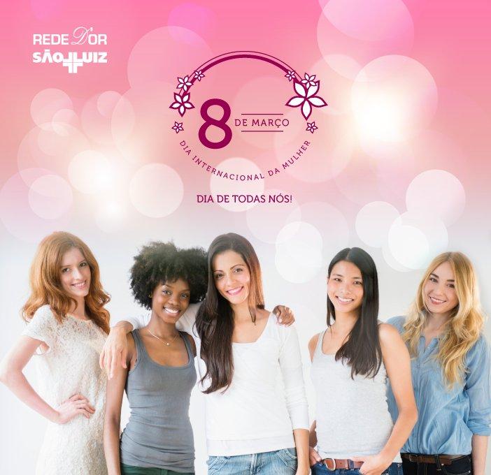 Dia da Mulher é sinônimo de autoestima, garra, respeito e diversidade. A Rede D'Or São Luiz parabeniza a todas as mulheres! #RedeDOr