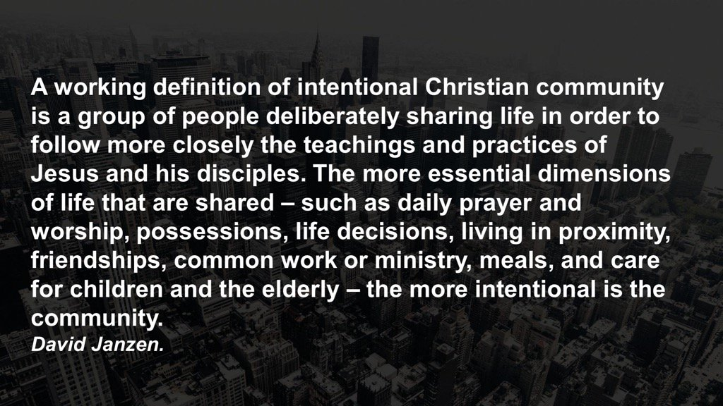 We are called to live intentional lives. Having an intentional community provides a base out of which to do this. https://t.co/0rB5ca0YFC