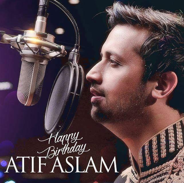 HAPPY BIRTHDAY ROCKSTAR ATIF ASLAM!!!""