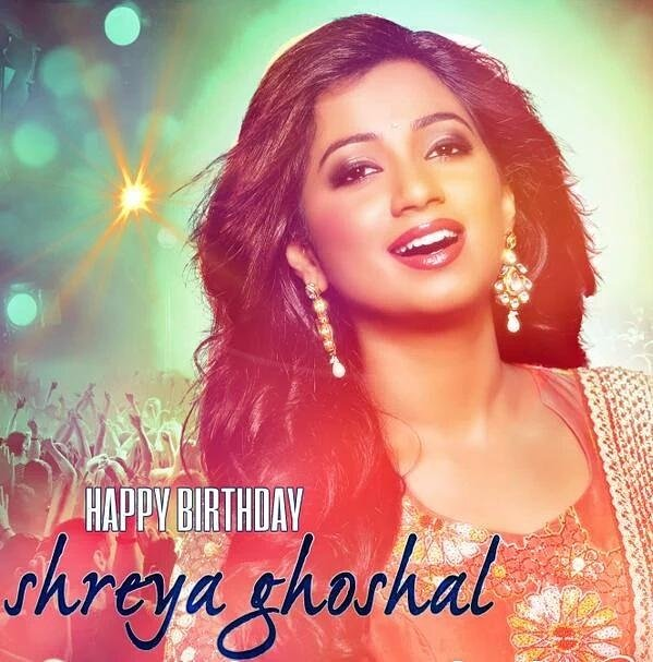 Wish you happy birthday shreya ghoshal