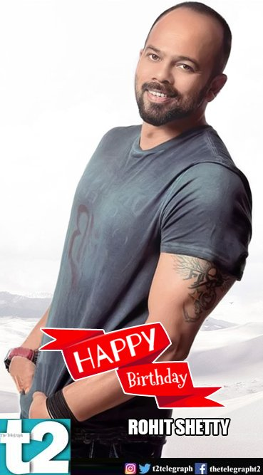 T2 wishes a very happy birthday to Bolly\s hit machine Rohit Shetty!