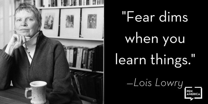 """Fear dims when you learn things.\"" Happy Birthday to Lois Lowry!"