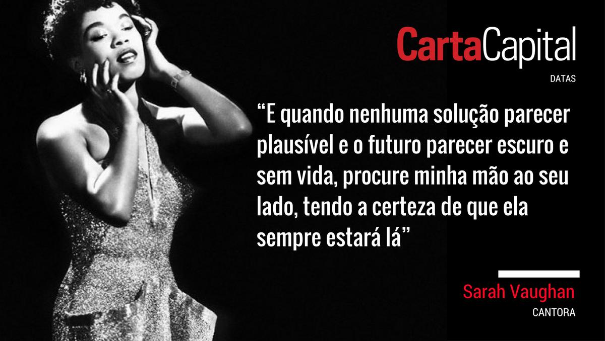 Sarah Vaughan (27/3/1924 – 3/4/1990) completaria hoje 93 anos.