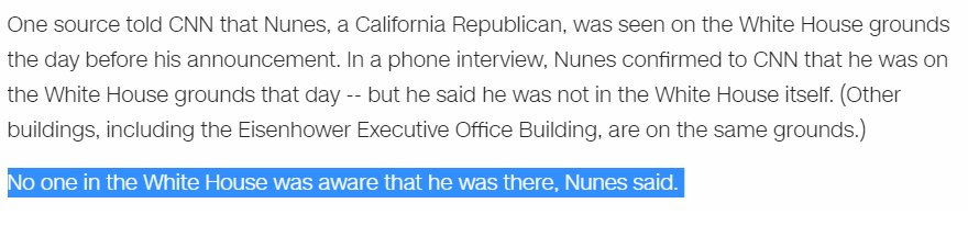 Nunes says he was on the White House grounds a day before his announcement...but the WH didn't know he was there? https://t.co/we5h0wlRxT