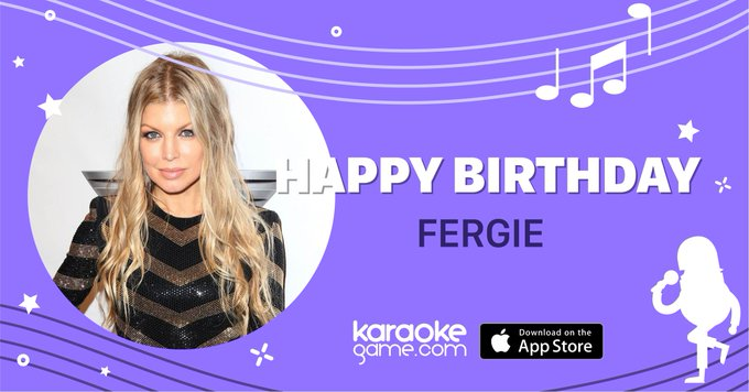 Today we are wishing Happy Birthday to Fergie! Let\s sing Fergie\s song: