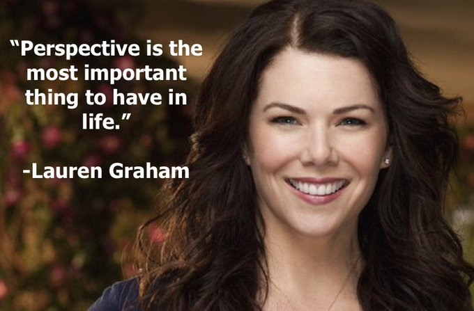 Perspective is essential! Happy birthday Lauren Graham from Cast It Talent!