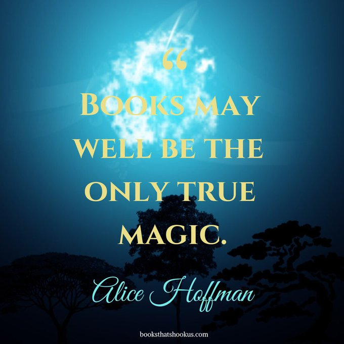 Happy birthday to Alice Hoffman! We couldn\t agree more with this statement