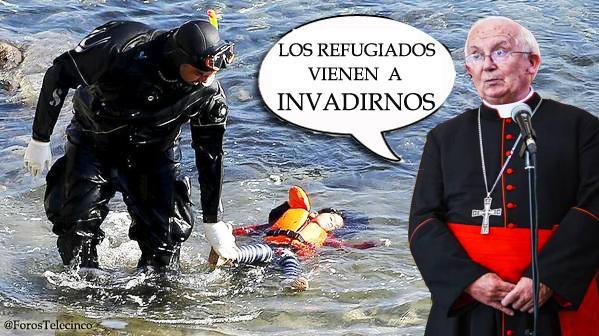 Arzobispo Cañizares califica a los refugiados de INVASORES https://t.co/MksobRXRE2  by #dpiloncita via @c0nvey https://t.co/13BFiZEio3