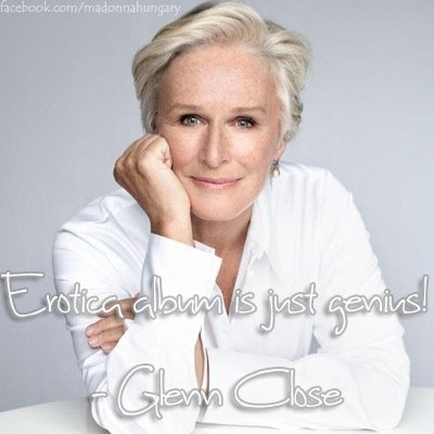 Happy birthday Glenn Close!