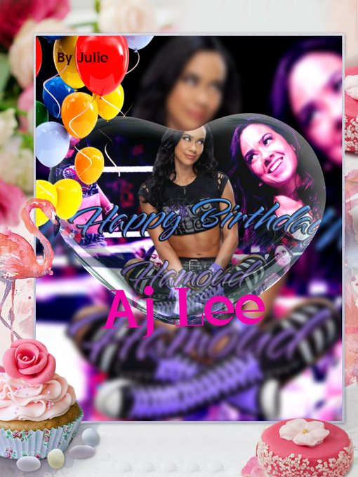 Happy birthday to AJ Lee hope you have a wonderful day