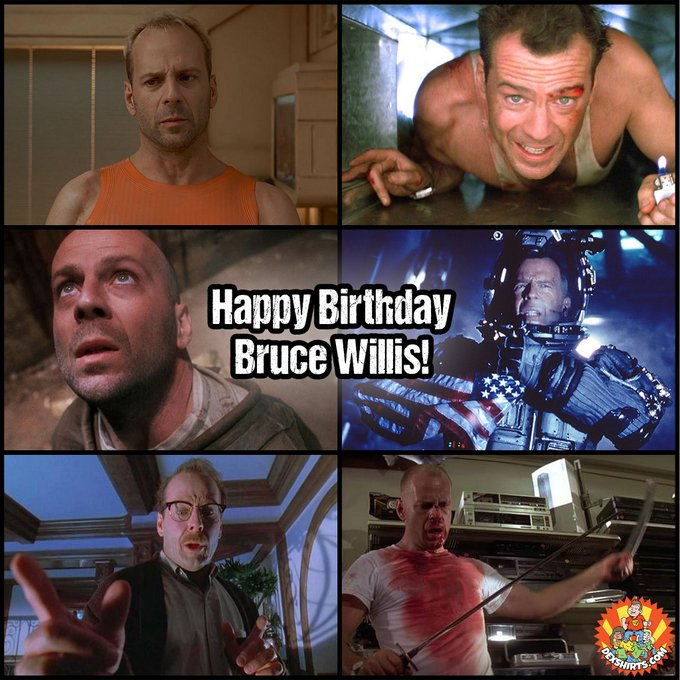 Happy Birthday, Bruce Willis! 62 today. Yippie Ki Yay!