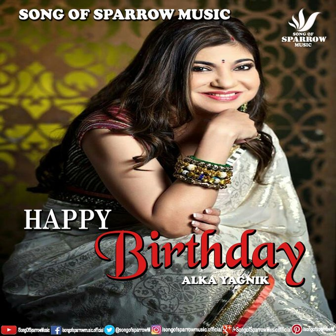 Wish u a very Happy Birthday ALKA YAGNIK...one of the most melodies singer of Bollywood...