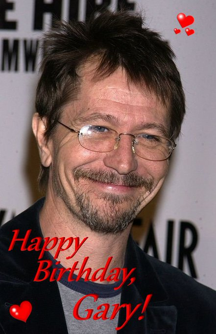 HAPPY BIRTHDAY, GARY OLDMAN!