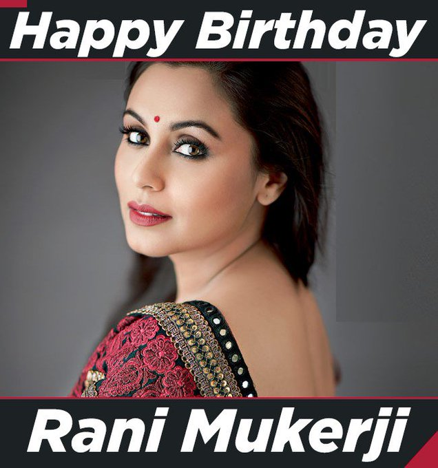 We wish Rani Mukerji a very happy birthday!
