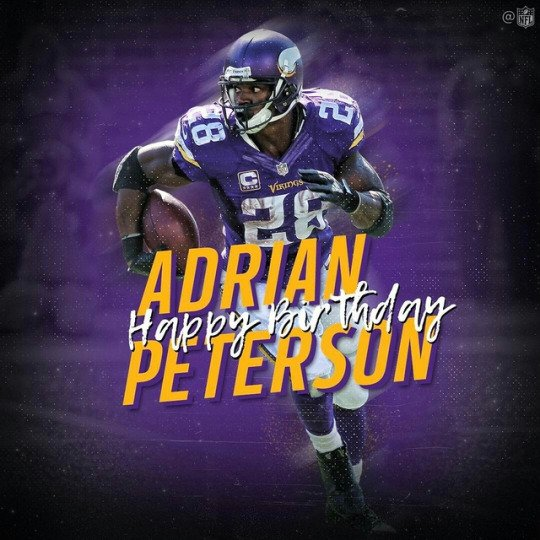 Happy 32nd Birthday RB ADRIAN PETERSON Mar. 21