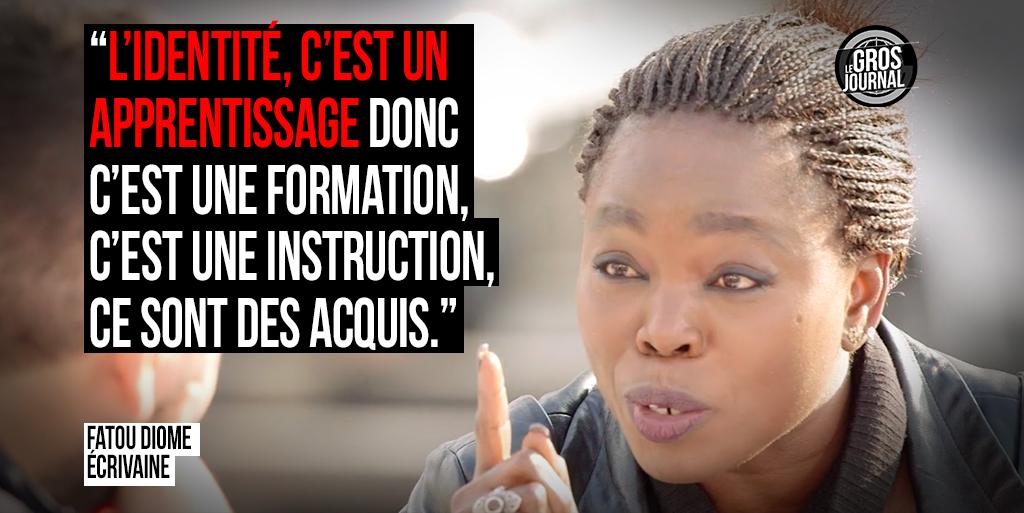 « L'identité, c'est un apprentissage donc c'est une formation. » - Fatou Diome au #GrosJournal https://t.co/GuBdhNHhTG