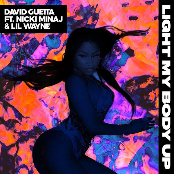 🔥🔥 @davidguetta's new single 'Light My Body Up'' is here featuring @NICKIMINAJ and @LilTunechi. Listen now! https://t.co/u86X7A61KQ