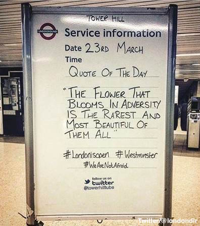 Londoners who returned to work after yesterday's terror attack greeted with messages of resilience at train stations https://t.co/gfB2Mr19Ij