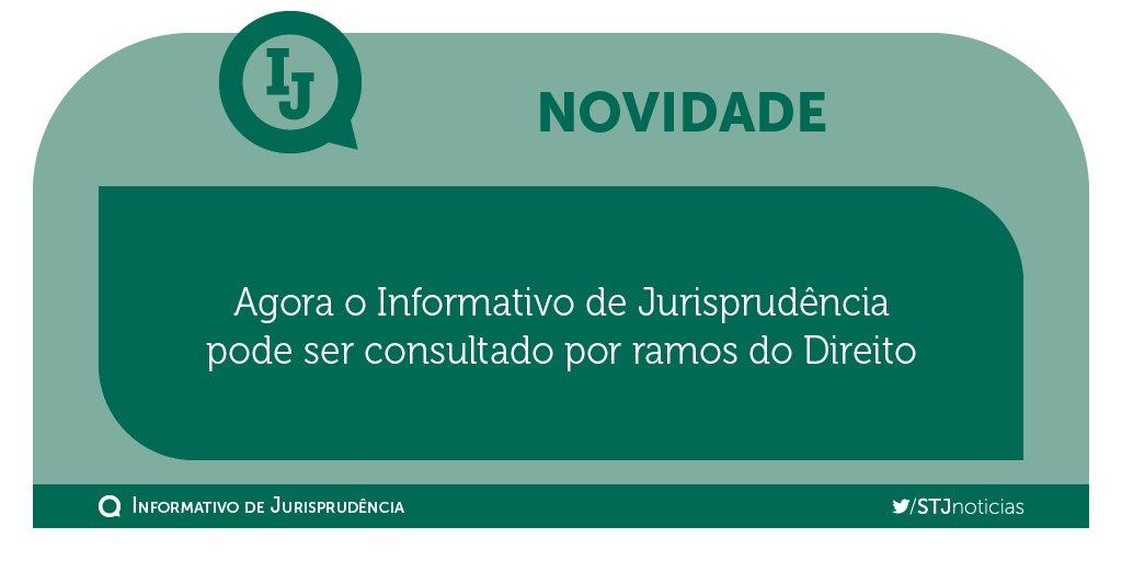 O Informativo de Jurisprudência agora vem organizado por ramos dos direito. Confira