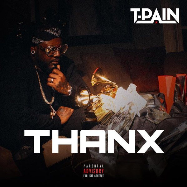 New Music: T-Pain - 'Thanx' https://t.co/zAsg3yqPfF