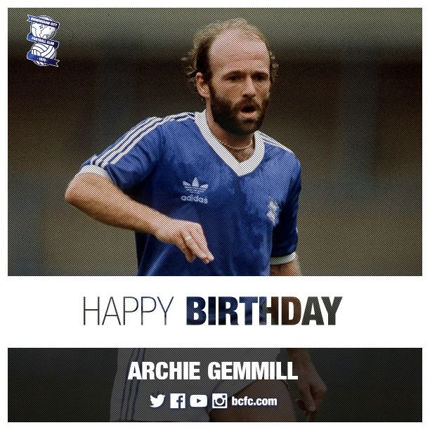 Happy Birthday to former Blues and Scotland midfielder Archie Gemmill who turns 70 today!