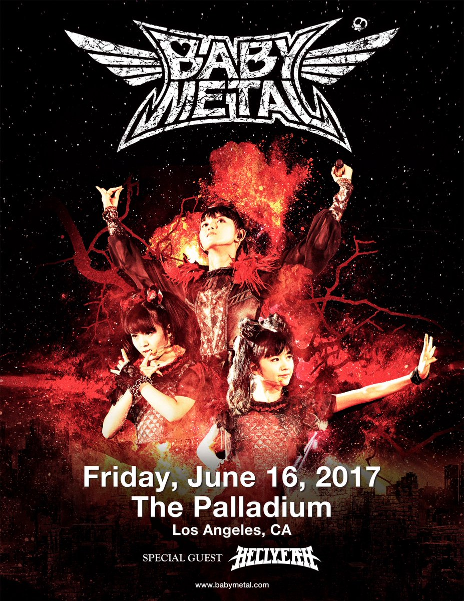 #BABYMETAL will be playing at The Palladium in Los Angeles 6/16/2017 w/ @hellyeahband ! https;//t...