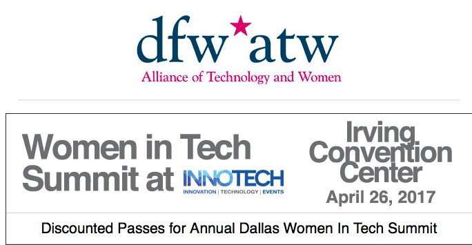 DFW Women in Tech Summit will return to the Irving Convention Center on 📅  April 26, 2017 @DFW_ATW  Registration fee reduced $40 Code WIT4D7 https://t.co/HIp58FZDga