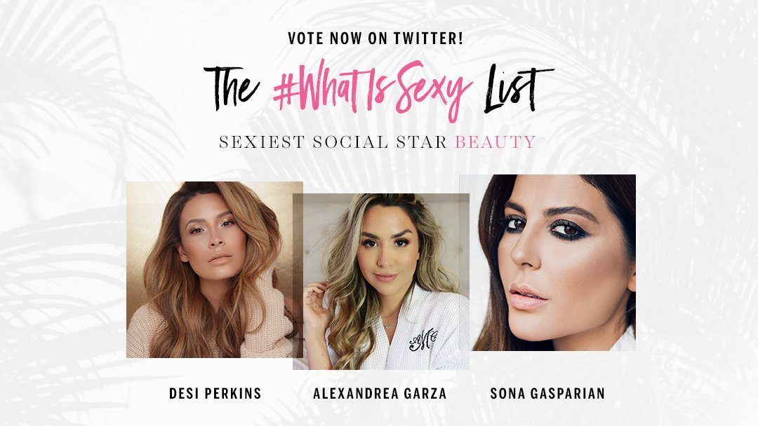 Give props to your go-to beauty expert—vote her to the top of our #WhatIsSexy List! https://t.co/tZ5h3Ky45v https://t.co/ZOnkHjerRP