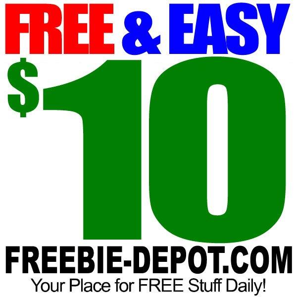 Free & EASY $10!!!   FREEStuff Freebie  FreebieDepot