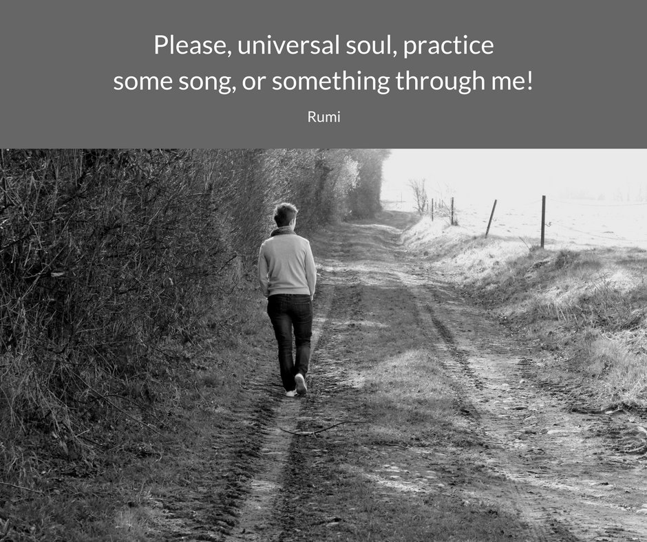 Please, universal soul, practice some song, or something through me! --Rumi https://t.co/QJB37a68Ml