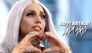 Happy 31st Birthday Lady Gaga!!!!