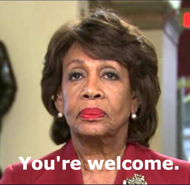 .@MaxineWaters after dismantling three men in five minutes for their shabby treatment of women.