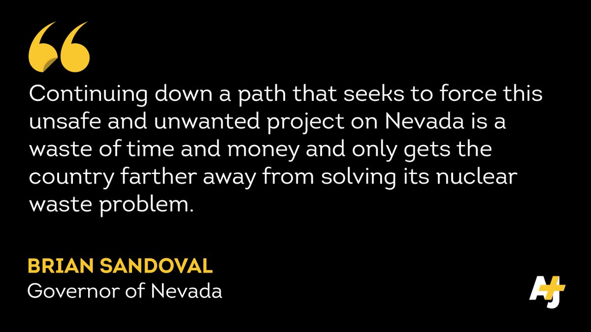 The governor and most Nevada politicians oppose the reopening of the nuclear storage site at Yucca Mountain.