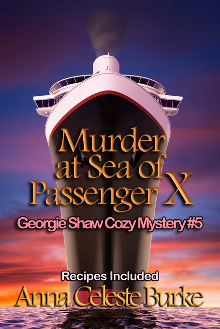 $25 Amazon/PP and E-Book-Murder at Sea of Passenger X Georgie Shaw Cozy #5-Anna Celeste Burke-Ends 4/14