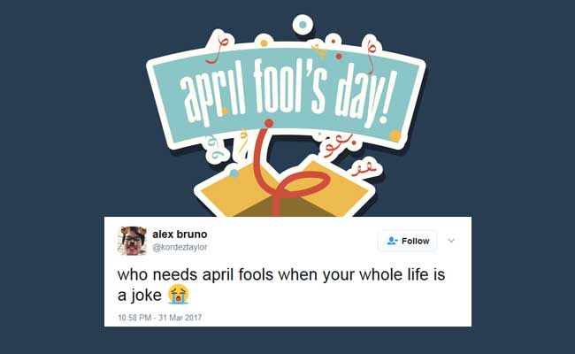 April Fools' Day 2017: The Funniest Tweets To Make You Laugh Out Loud