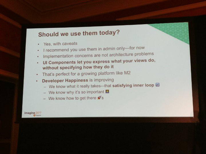 cmuench: Should we use UI Components today? Yes, in Admin area. #MagentoImagine https://t.co/lbdSxuIT7k