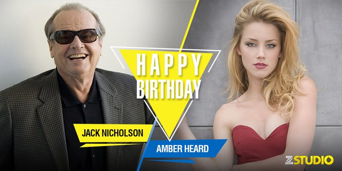 Here s wishing Jack Nicholson and Amber Heard a very happy birthday! Send in your wishes!