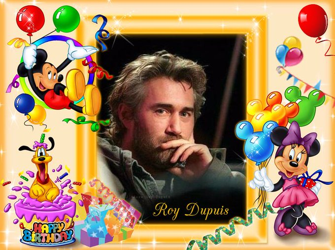 "¡HAPPY BIRTHDAY! ""ROY DUPUIS\"""